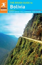 The Rough Guide to Bolivia, ed. 4