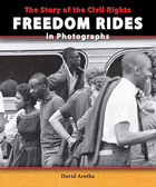 The Story of the Civil Rights Freedom Rides in Photographs,2014
