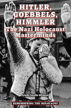 Hitler, Goebbels, Himmler: The Nazi Holocaust Masterminds