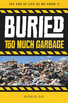 Buried: Too Much Garbage