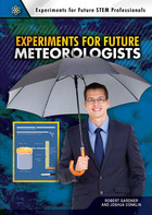 Experiments for Future Meteorologists