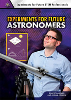 Experiments for Future Astronomers