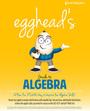 eggheads Guide to Algebra cover