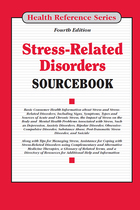 Stress-Related Disorders Sourcebook, ed. 4