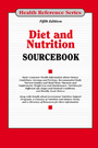 Diet and Nutrition Sourcebook, ed. 5 cover