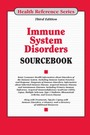Immune System Disorders Sourcebook, ed. 3 cover