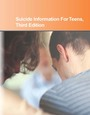 Suicide Information For Teens, ed. 3: Health Tips About Suicide Causes And Prevention cover
