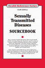 Sexually Transmitted Diseases Sourcebook, ed. 6 cover