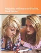 Pregnancy Information For Teens, ed. 3: Health Tips About Teen Pregnancy And Teen Parenting