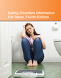 Eating Disorders Information For Teens, ed. 4: Health Tips About Anorexia, Bulimia, Binge Eating, And Body Image Disorders cover