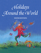 Holidays Around the World, ed. 6: Detailing More Than 3,400 Observances from All 50 States and More Than 100 Nations image