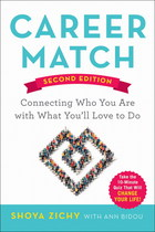 Career Match, ed. 2: Connecting Who You Are with What You'll Love to Do