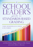 A School Leaders Guide to Standards-Based Grading