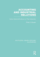 Accounting and Industrial Relations: Some Historical Evidence on Their Interaction