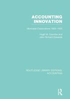 Accounting Innovation: Municipal Corporations 1835-1935