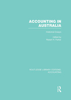 Accounting in Australia: Historical Essays