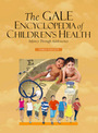 The Gale Encyclopedia of Childrens Health, ed. 3: Infancy through Adolescence cover