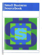 Small Business Sourcebook, ed. 33: The Entrepreneur's Resource