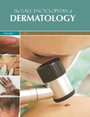 The Gale Encyclopedia of Dermatology cover