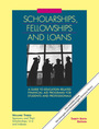 Scholarships, Fellowships and Loans, ed. 36: A Guide to Education-Related Financial Aid Programs for Students and Professionals cover