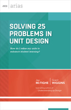 Solving 25 Problems in Unit Design: How Do I Refine My Units to Enhance Student Learning?