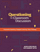 Questioning for Classroom Discussion by Jackie Acree Walsh and Beth Dankert Sattes