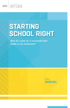 Starting School Right: How Do I Plan for a Successful First Week in My Classroom?