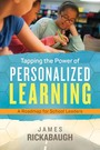 Tapping the Power of Personalized Learning: A Roadmap for School Leaders cover
