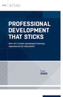 Professional Development That Sticks: How Do I Create Meaningful Learning Experiences for Educators? cover