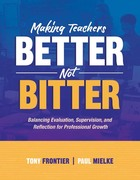 Making Teachers Better Not Bitter: Balancing Evaluation, Supervision, and Reflection for Professional Growth