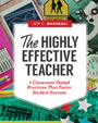 The Highly Effective Teacher: 7 Classroom-Tested Practices That Foster Student Success cover