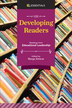 On Developing Readers: Readings from Educational Leadership
