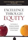 Excellence Through Equity: Five Principles of Courageous Leadership to Guide Achievement for Every Student cover