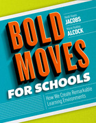 Bold Moves for Schools: How We Create Remarkable Learning Environments