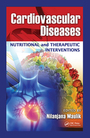 Cardiovascular Diseases: Nutritional and Therapeutic Interventions cover