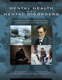 Mental Health and Mental Disorders: An Encyclopedia of Conditions, Treatments, and Well-Being cover