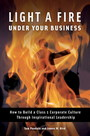 Light a Fire Under Your Business: How to Build a Class 1 Corporate Culture through Inspirational Leadership cover
