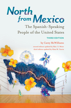 North from Mexico, ed. 3: The Spanish-Speaking People of the United States
