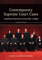 Contemporary Supreme Court Cases, ed. 2: Landmark Decisions since Roe v. Wade