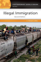 Illegal Immigration, ed. 2: A Reference Handbook