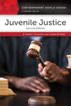Juvenile Justice, ed. 2: A Reference Handbook