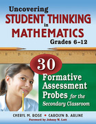 Uncovering Student Thinking in Mathematics: 30 Formative Assessment Probes for the Secondary Classroom