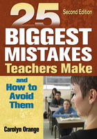 25 Biggest Mistakes Teachers Make and How to Avoid Them, ed. 2