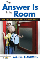 Tha Answer Is in the Room: How Effective Schools Scale Up Student Success