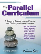 The Parallel Curriculum, ed. 2: A Design to Develop Learner Potential and Challenge Advanced Learners