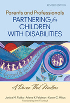 Parents and Professionals Partnering for Children With Disabilities: A Dance That Matters, Rev. ed.