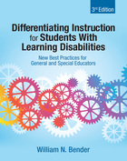 Differentiating Instruction for Students with Learning Disabilities, ed. 3: New Best Practices for General and Special Educators