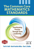 Common Core Mathematics Standards: Transforming Practice Through Team Leadership