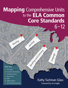 Mapping Comprehensive Units to the ELA Common Core Standards, 6?12
