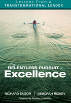 The Relentless Pursuit of Excellence: Lessons From a Transformational Leader
